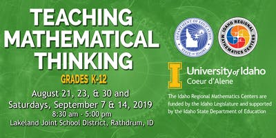 TEACHING MATHEMATICAL THINKING, Grades K-12, Region 1, August-September, 2019