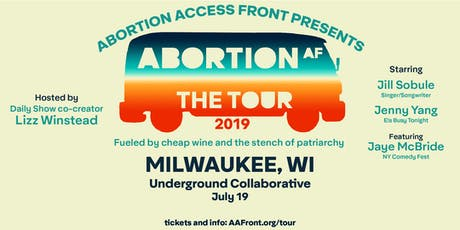 ABORTION AF: THE TOUR tickets
