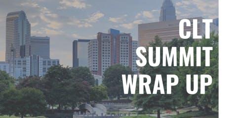 CLT Summit Wrap Up