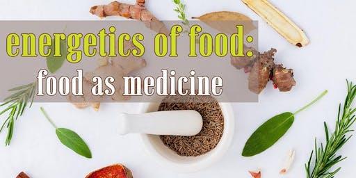 Free Cooking Class: Energetics of Food: Food as Medicine