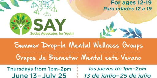 Summer Drop-In Mental Wellness Groups (ages 12-19)