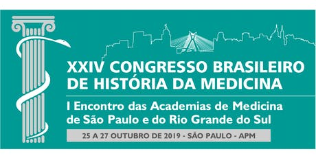 XXIV Congresso Brasileiro de História da Medicina ingressos
