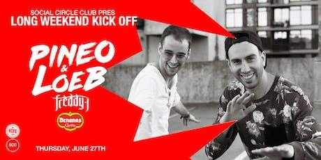 SCC Thursdays: Pineo & Loeb w/ Freddy J + Benanas tickets