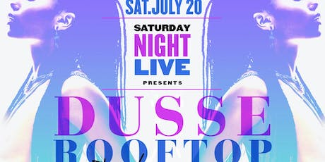 DUSSÉ ROOFTOP  tickets