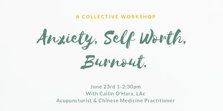Anxiety, Self-Worth & Burnout- with Sun Tree Healing tickets