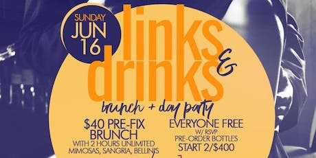 Links & Drinks, Bottomless Brunch + Day Party, Bdays Free Champagne Bottle tickets