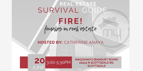 Real Estate Survival Guide - FIRE! (Females in Real Estate) tickets