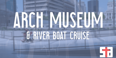 SA Arch Museum & River Boat Cruise