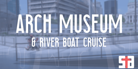 SA Arch Museum & River Boat Cruise tickets