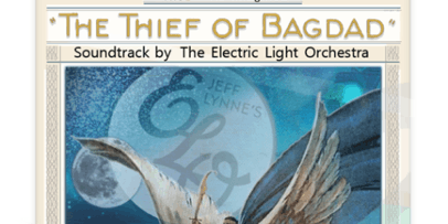 "The Thief of Bagdad-Silence Meets the Light ""featuring music from ELO"""