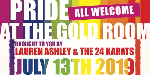 Pride at the Gold Room with Lauren Ashley and the 24 Karats