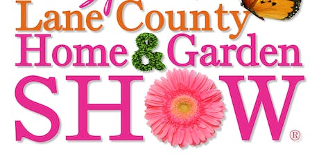 41st Lane County Home & Garden Show tickets