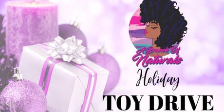 Holiday Toy Drive Presented by: A Brunch of Naturals tickets