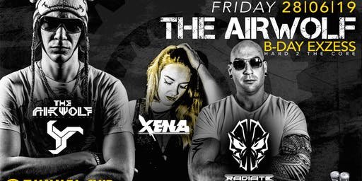 THE AIRWOLF B-DAY EXZESS feat. RADIATE & XENA excl. @TUNNEL - Fr 28.06.19