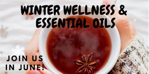 Winter Wellness & Essential Oils