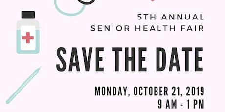 5th Annual Senior Health Fair tickets