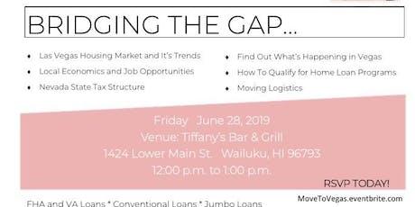 Bridging the Gap- Maui To Vegas tickets
