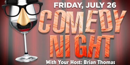 Comedy Show - Fri JULY 26th