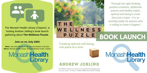 The Wellness Puzzle by Andrew Jobling Book Launch at Monash Health Library