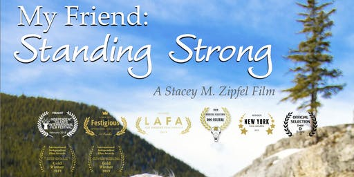 My Friend: Standing Strong Los Angeles Screening