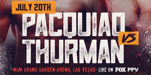 Pacquiao vs. Thurman at Sweet Spot