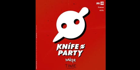 Knife Party Guestlist Info @ TIME Nightclub tickets