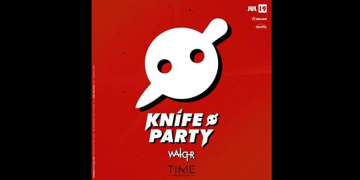 Knife Party Guestlist Info @ TIME Nightclub
