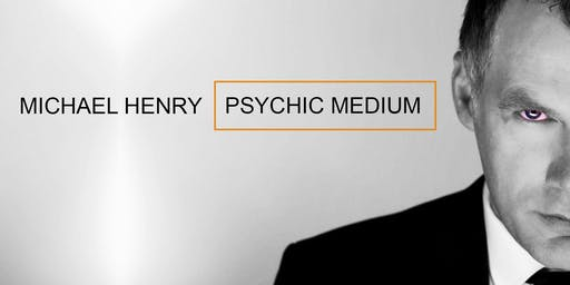 MICHAEL HENRY :Psychic Show.. Tullamore   early bird offer