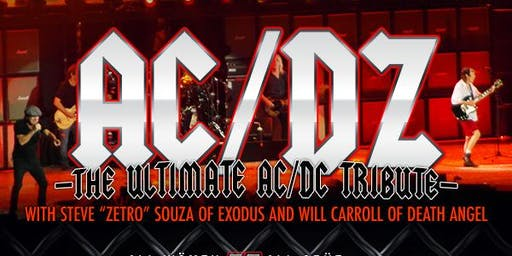 AC/DZ - The Ultimate AC/DC Tribute w/CRÜELLA, All Wömen, All Crüe