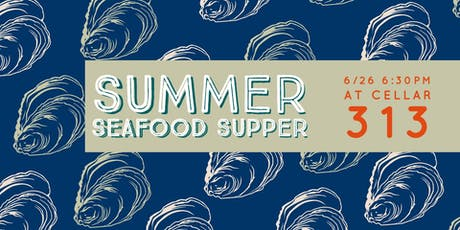 Summer Seafood Supper with Chef Alan Urbin tickets
