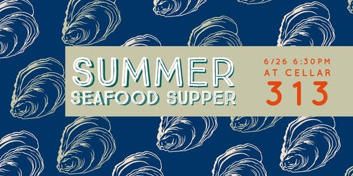 Summer Seafood Supper with Chef Alan Urbin