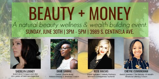BEAUTY + MONEY: A natural beauty wellness and wealth building workshop