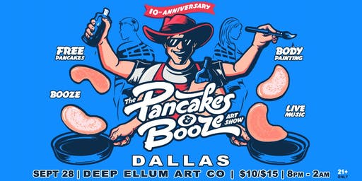The Dallas Pancakes & Booze Art Show