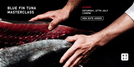 Kisumé: Blue Fin Tuna Masterclass (July) tickets