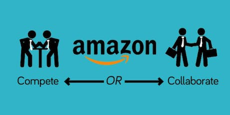Amazon: Compete or Collaborate? | Breakfast Event tickets