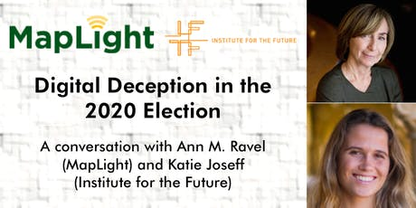 Digital Deception in the 2020 Election tickets