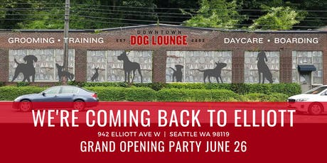 Grand Opening on Elliott  |  Downtown Dog Lounge tickets