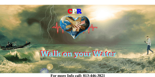 CPR - Walk on Your Water