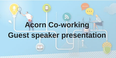 Acorn end of month Guest Speaker   tickets