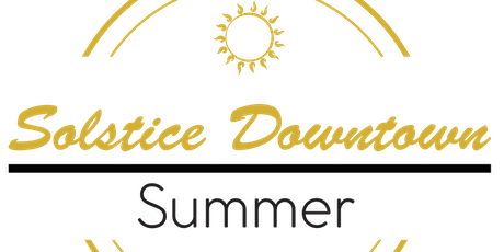 Summer Solstice Downtown tickets