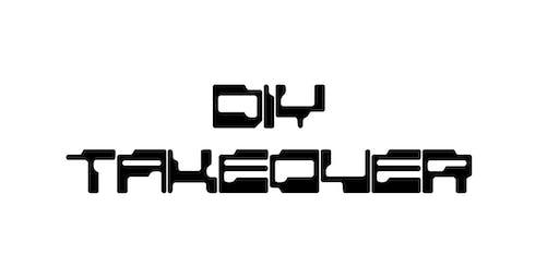 DIY Takeover