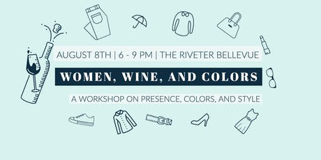 Women, wine, and colors tickets