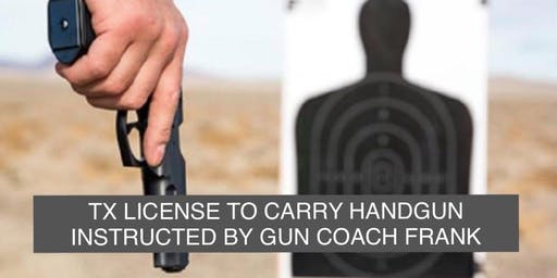 TX LICENSE TO CARRY HANDGUN CLASS