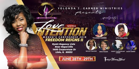 Love With Intention Conference 2K19 - Freedom Reigns II tickets