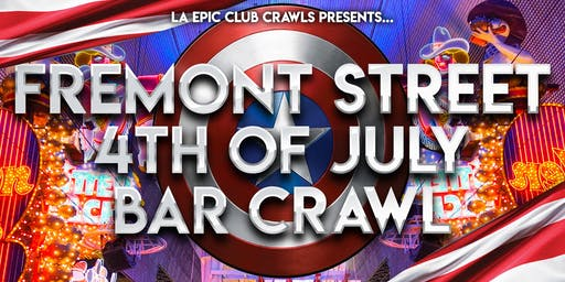 4th of July Fremont Street Bar Crawl