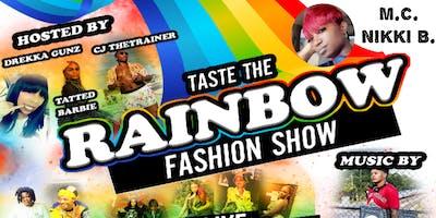 L.G.B.T TASTE THE RAINBOW FASHION SHOW