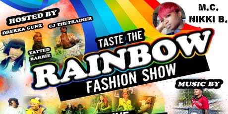 L.G.B.T TASTE THE RAINBOW FASHION SHOW tickets