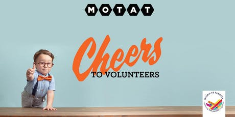 MOTAT's Cheers to Volunteers FREE ticket offer tickets