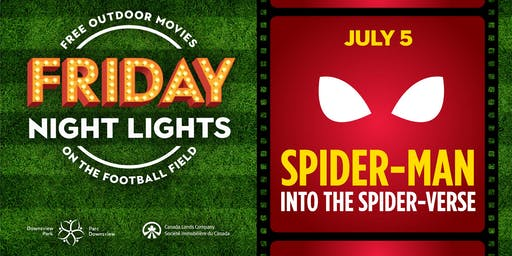 Downsview Park Friday Night Lights - Spider-Man Into the Spider-Verse