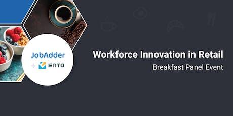 Ento + JobAdder Retail Breakfast Series tickets